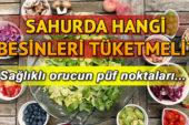Sağlıklı Ramazan İçin Sağlıklı Sahur Menüleri